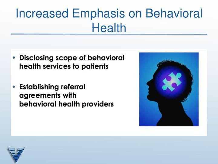 Increased Emphasis on Behavioral Health
