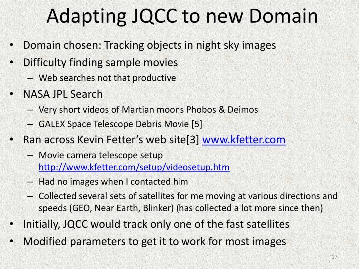 Adapting JQCC to new Domain
