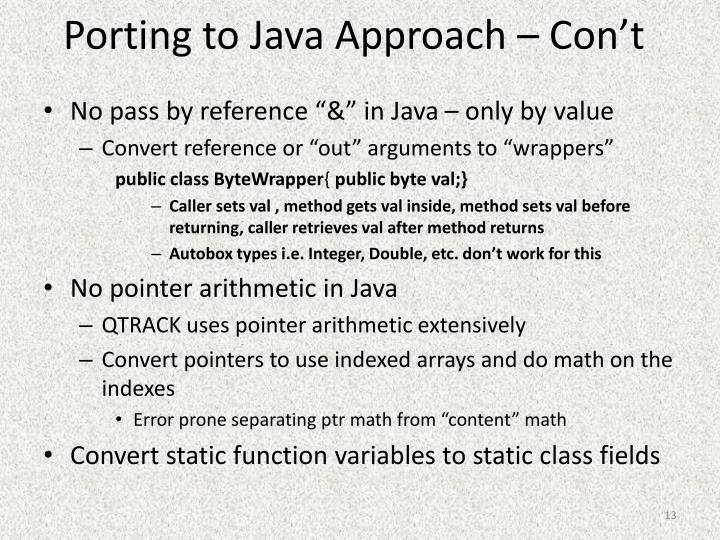 Porting to Java Approach –