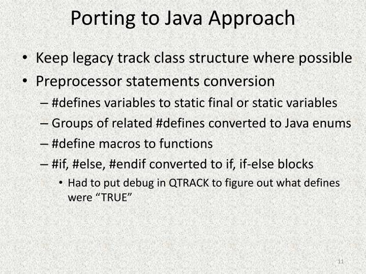 Porting to Java Approach