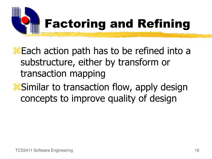Factoring and Refining