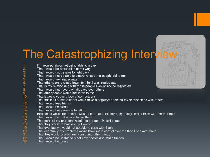The Catastrophizing Interview