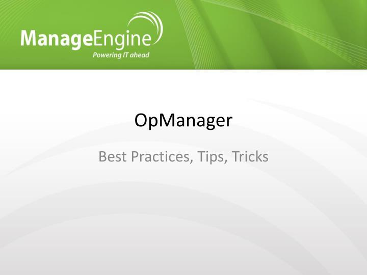 PPT - OpManager PowerPoint Presentation - ID:1582951