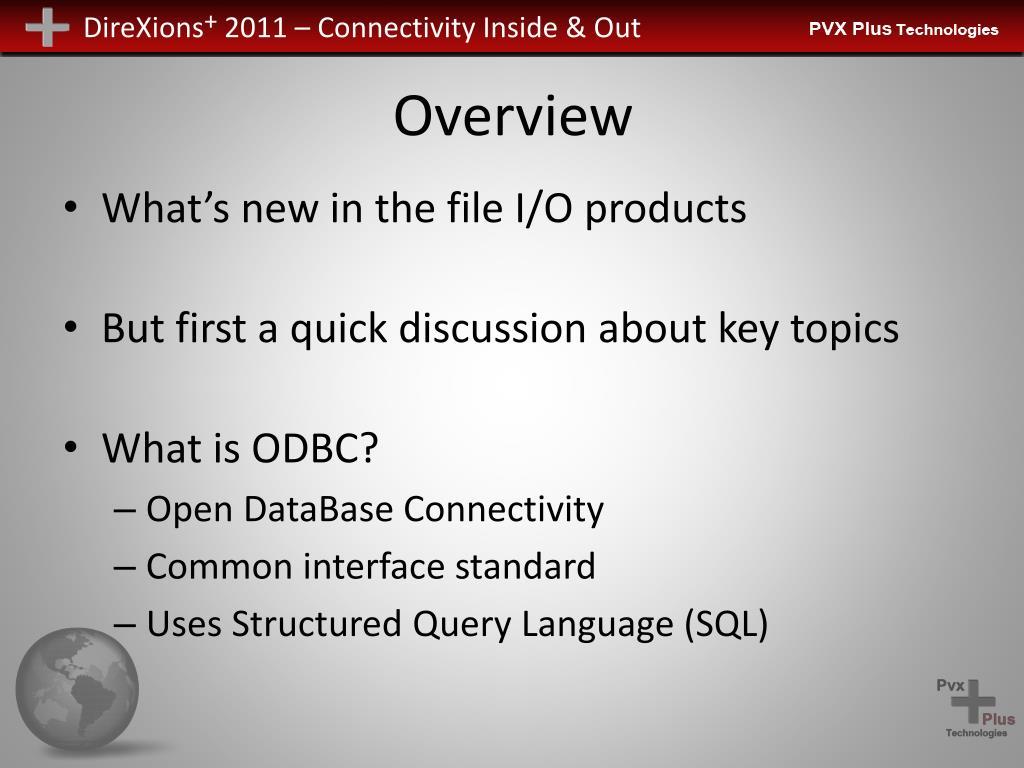 PPT - File I/O Updates, ODBC 64-bit, & SQL Command Utility