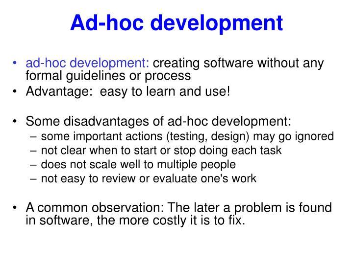 Ad-hoc development