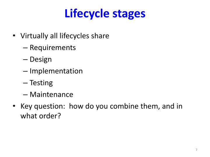 Lifecycle stages