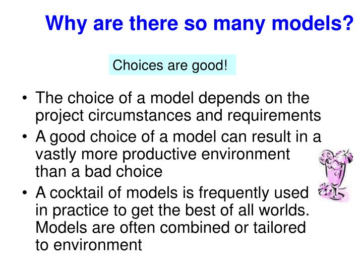 Why are there so many models?