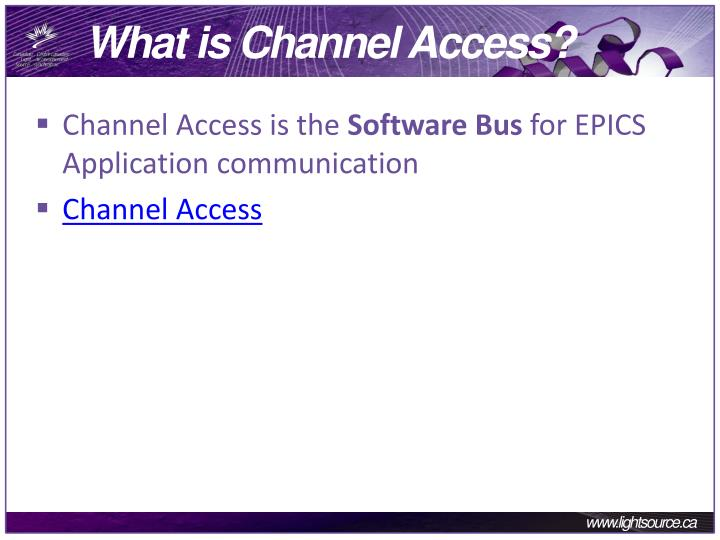 What is Channel Access?
