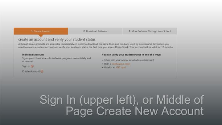Sign In (upper left), or Middle of Page Create New Account