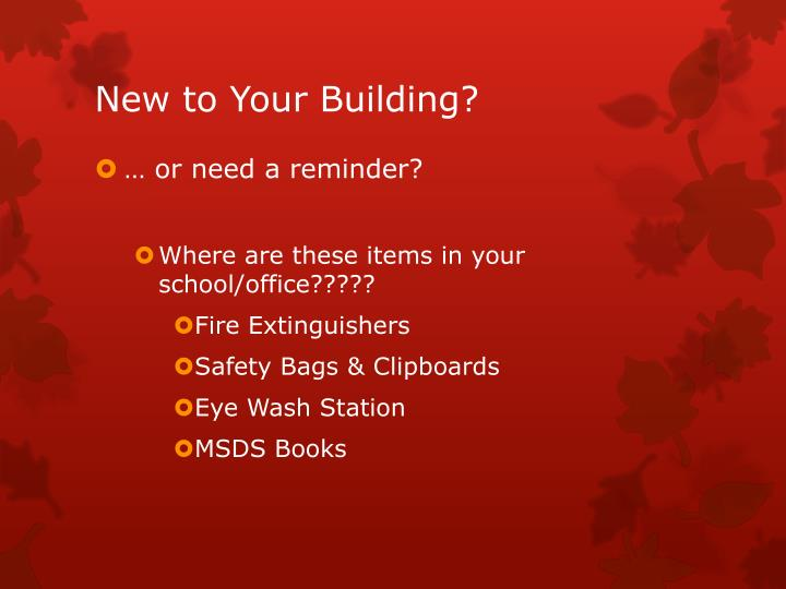 New to your building