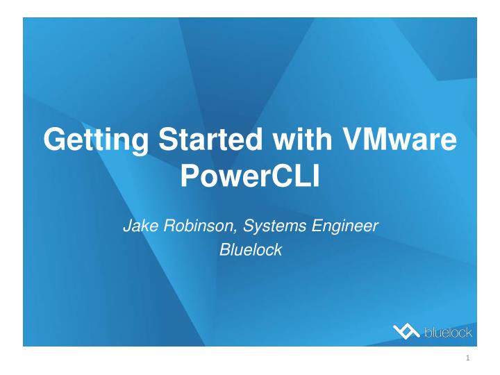 PPT - Getting Started with VMware PowerCLI PowerPoint Presentation