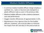 medium bubble diffusers