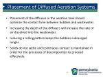placement of diffused aeration systems