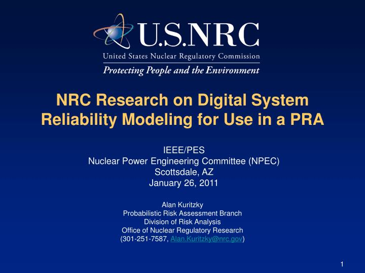 Nrc research on digital system reliability modeling for use in a pra