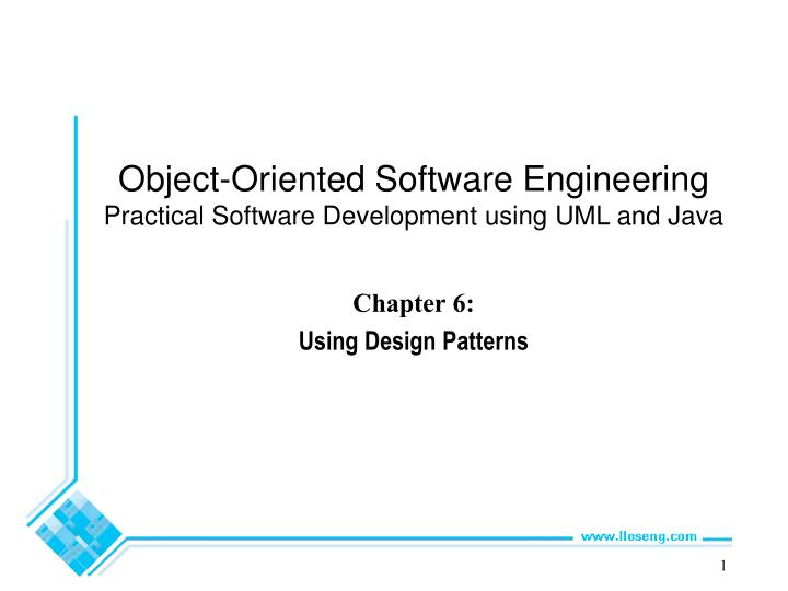 Ppt Chapter 6 Using Design Patterns Powerpoint Presentation Free Download Id 1583220