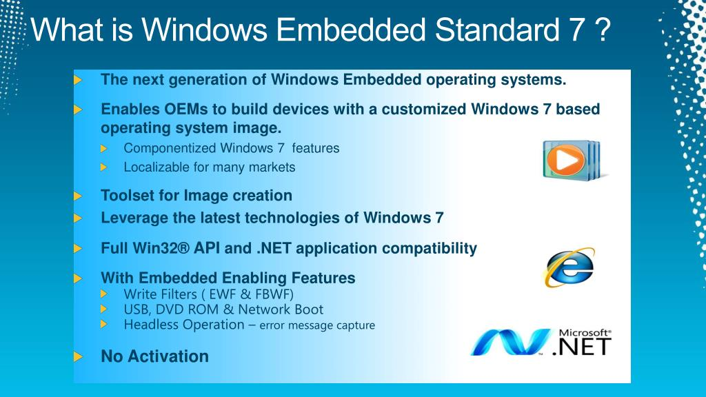PPT - Windows Embedded Standard 7 in Disguise PowerPoint