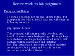 review week six lab assignment10