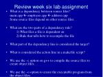review week six lab assignment2