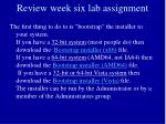 review week six lab assignment9