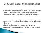2 study case stoned bootkit