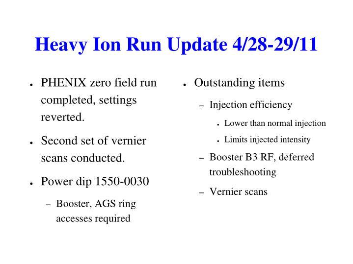 Heavy Ion Run Update 4/28-29/11
