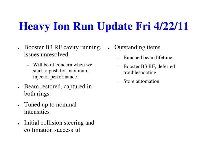 Heavy Ion Run Update Fri 4/22/11