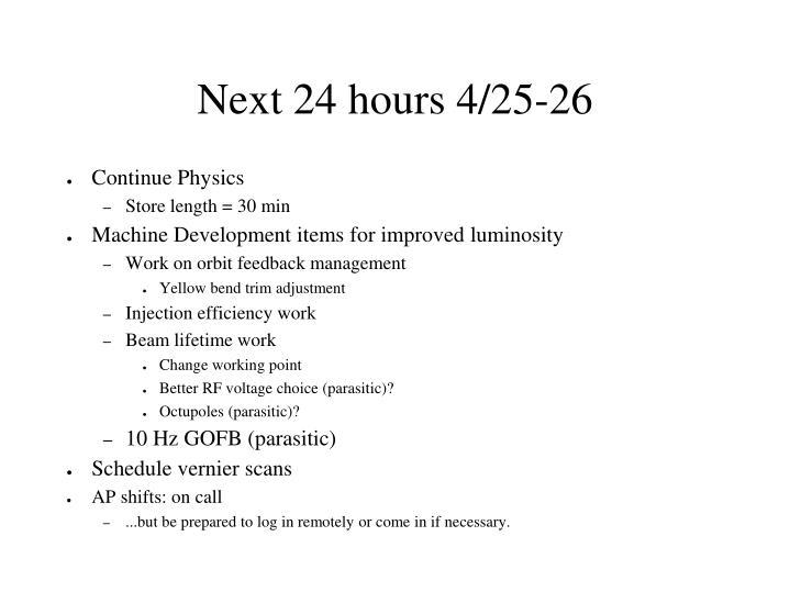 Next 24 hours 4/25-26