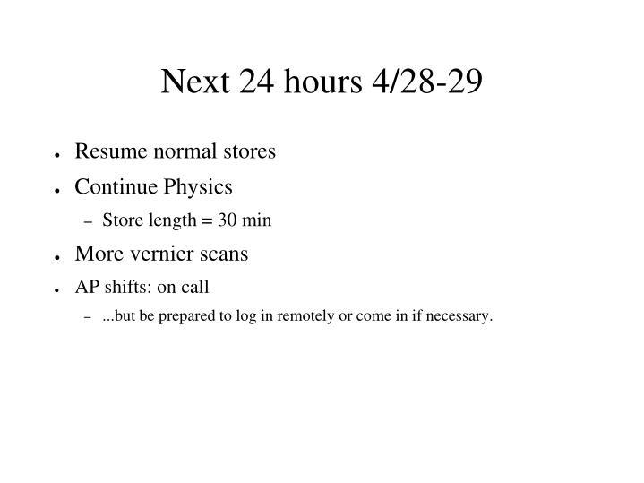 Next 24 hours 4/28-29