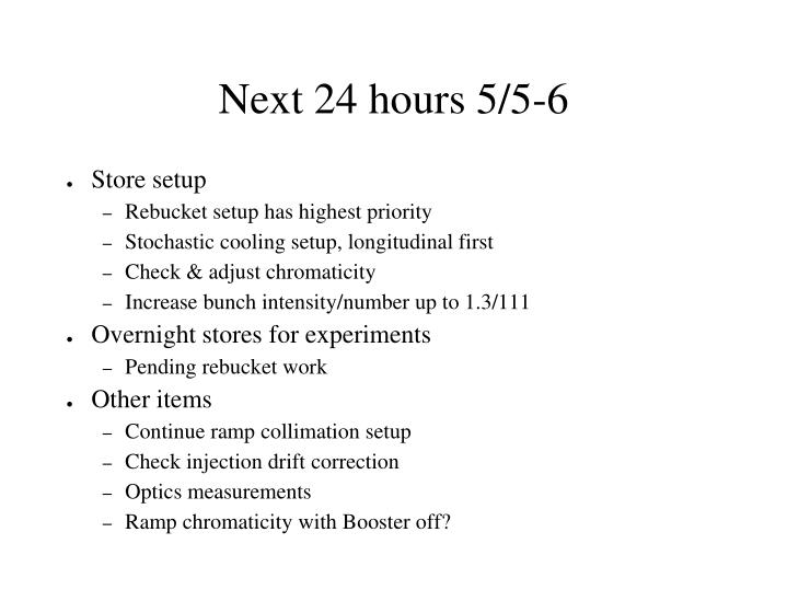 Next 24 hours 5/5-6