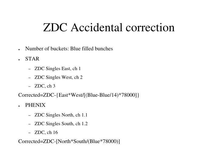 ZDC Accidental correction