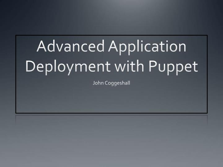 advanced application deployment with puppet n.