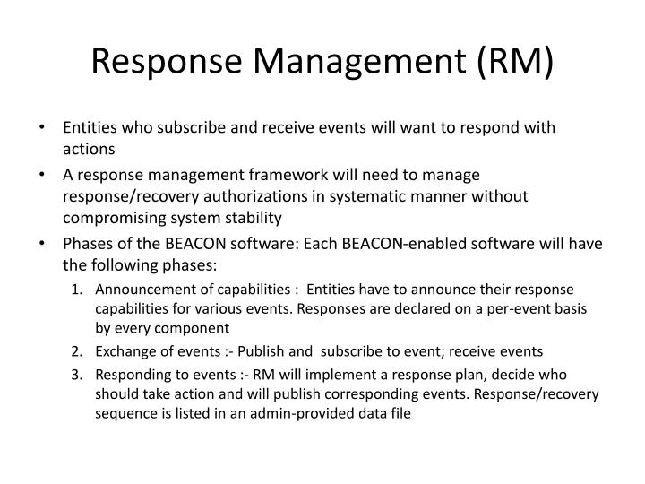 Response Management (RM)