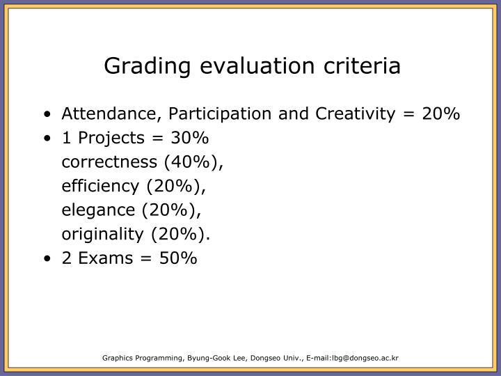 Grading evaluation criteria