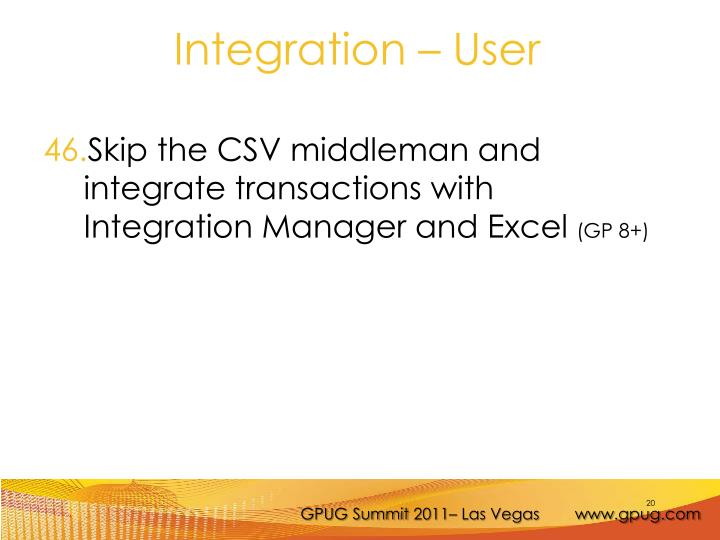 Skip the CSV middleman and integrate transactions with Integration Manager and Excel
