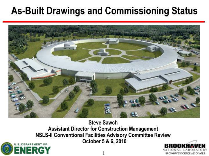 As built drawings and commissioning status