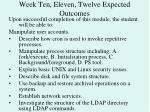 week ten eleven twelve expected outcomes