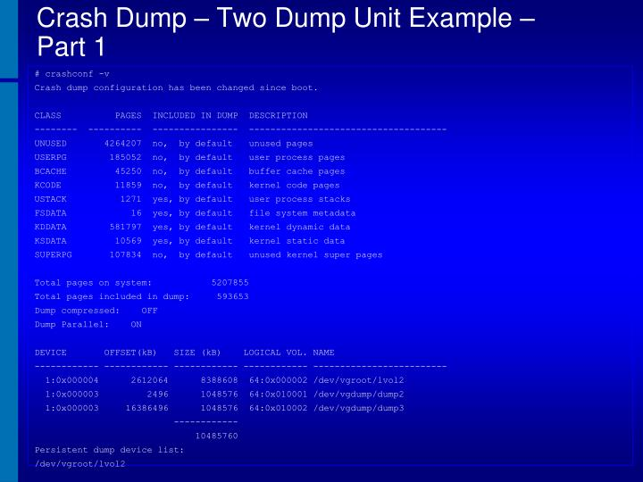 Crash Dump – Two Dump Unit Example – Part 1