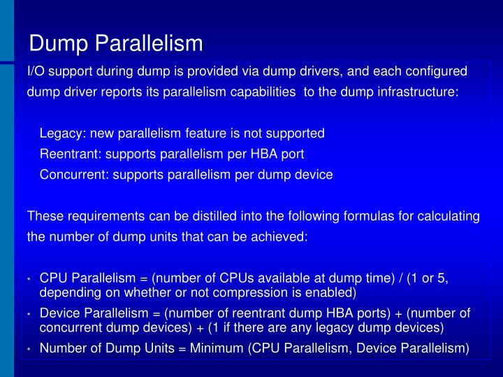 Dump Parallelism