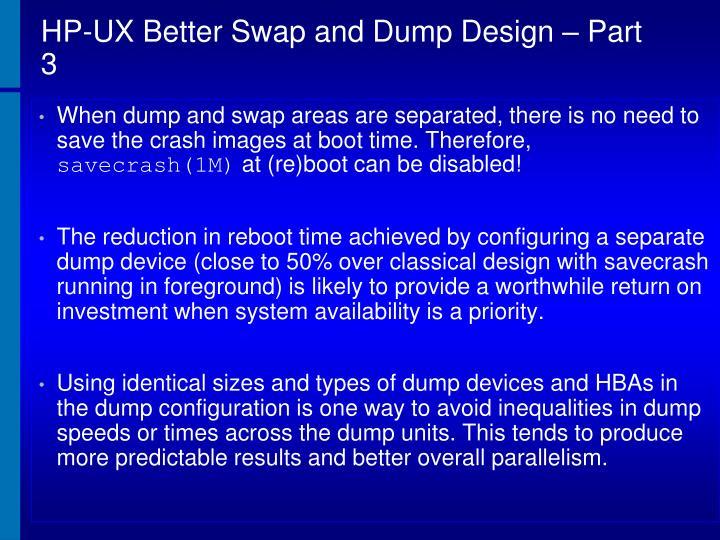 HP-UX Better Swap and Dump Design – Part 3