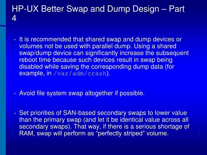HP-UX Better Swap and Dump Design – Part 4