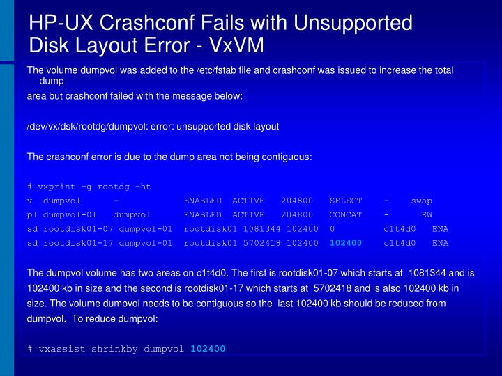 HP-UX Crashconf Fails with Unsupported Disk Layout Error - VxVM