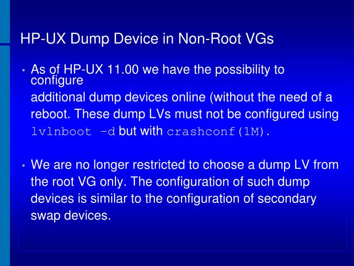 HP-UX Dump Device in Non-Root VGs