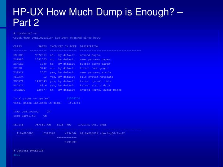 HP-UX How Much Dump is Enough? –
