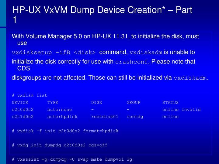 HP-UX VxVM Dump Device Creation* – Part 1