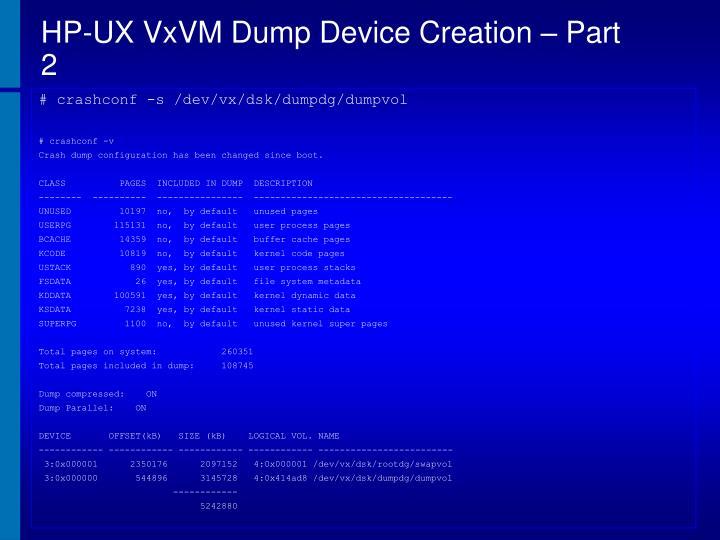 HP-UX VxVM Dump Device Creation – Part 2
