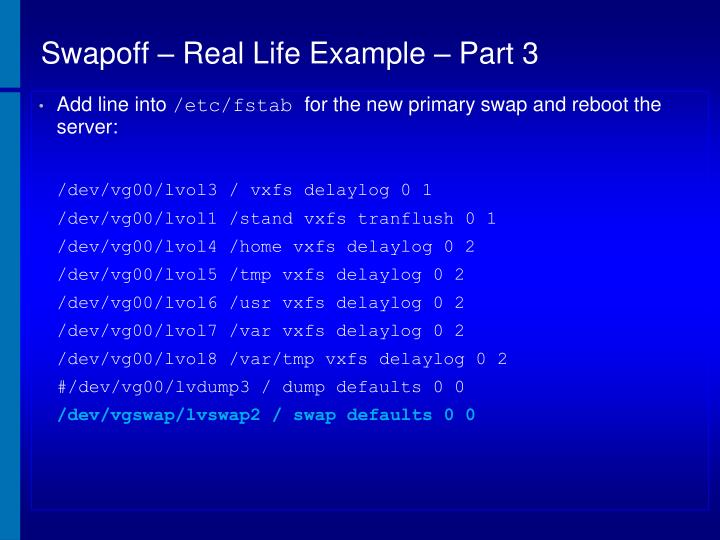 Swapoff – Real Life Example – Part 3