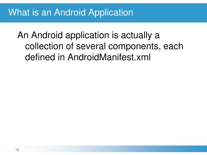 What is an Android Application