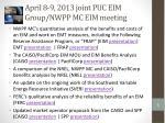 april 8 9 2013 joint puc eim group nwpp mc eim meeting