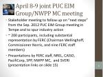 april 8 9 joint puc eim group nwpp mc meeting