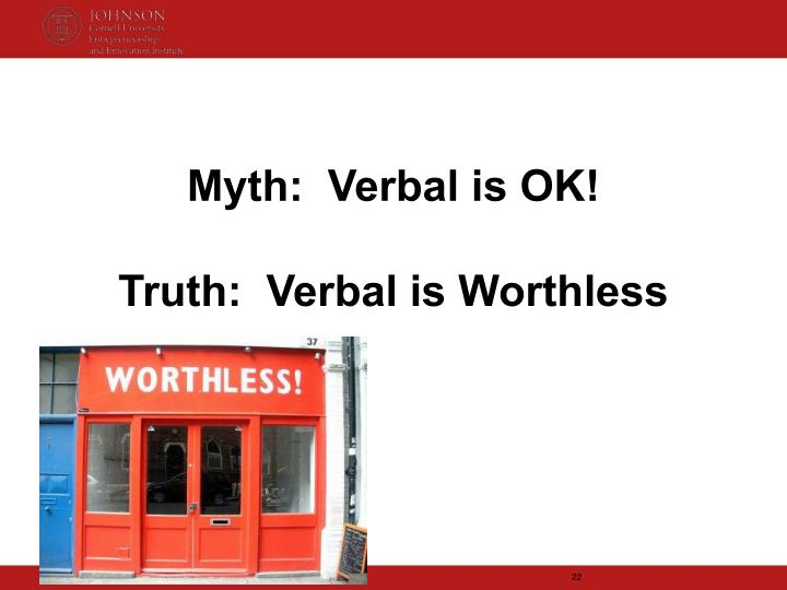 Myth:  Verbal is OK!